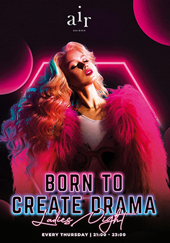 Born to create drama | Ladies Night