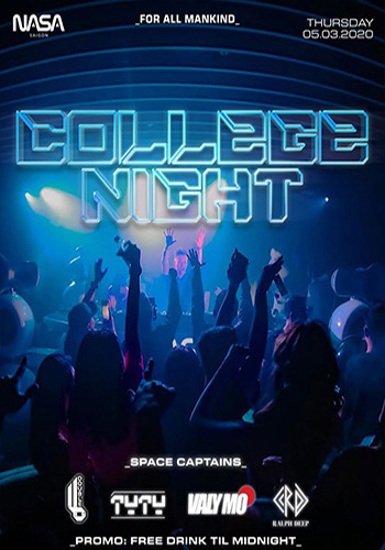 College Night | NASA Saigon